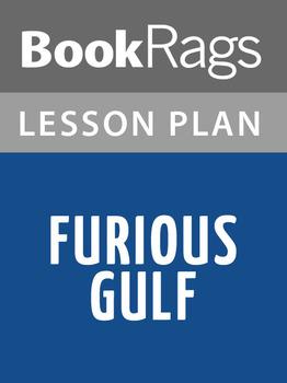 Furious Gulf Lesson Plans