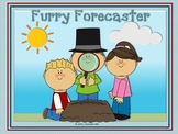 Furry Forecaster - Groundhog Day Poem with Reading and Word Work Activities