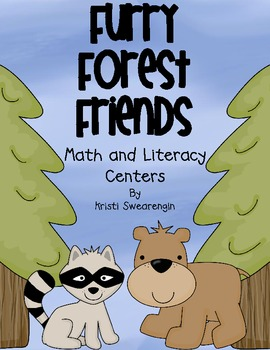 Furry Forest Friends! Math and Literacy Centers