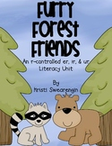 Furry Forest Friends! r-controlled er, ir, ur Literacy Centers