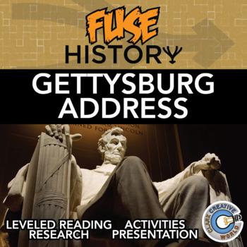 Fuse History - Gettysburg Address - Slides, Leveled Reading & Activities