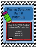 Fusion Science Unit 6 BUNDLE!