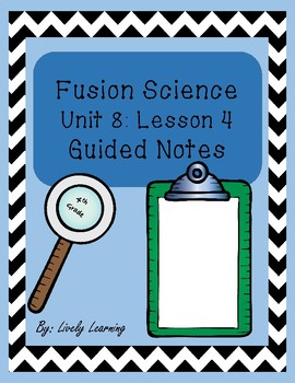 Fusion Science Unit 8 Lesson 4 guided notes