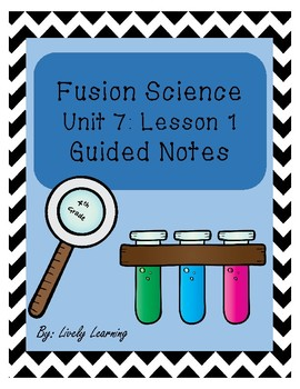 Fusion Science Units 7 & 8 Guided Notes BUNDLE!