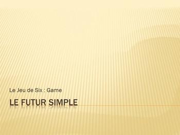Futur Simple : Jeu de Six : game