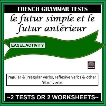 Futur simple et futur antérieur - tests