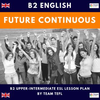 Future Continuous B2 Upper-Intermediate Lesson Plan For ESL