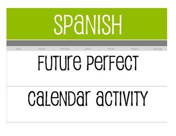 Spanish Future Perfect Calendar Activity