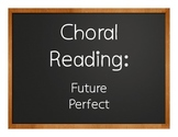 Spanish Future Perfect Choral Reading