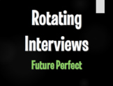 Spanish Future Perfect Rotating Interviews