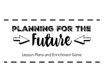 Future Planning - The Game of Adulthood
