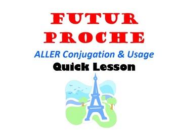 Future Proche with ALLER (Near Future): French Quick Lesson
