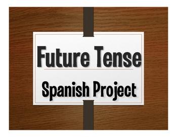 Spanish Future Tense Project:  Mi Futuro Brillante