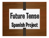 Spanish Future Tense Project:  Mi Futuro Brillante