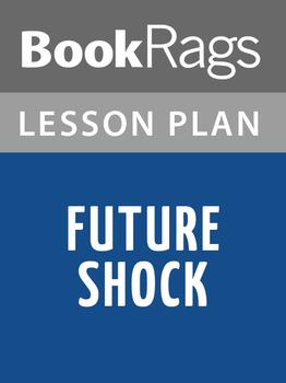 Future Shock Lesson Plans