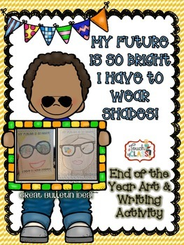 My Future is So Bright I Have to Wear Shades - Writing and Art Activity