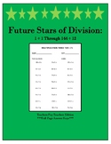Future Stars of Division: Featuring Division Facts 1 ÷ 1 T
