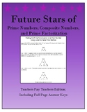 Future Stars of Prime Numbers, Composite Numbers, and Prim