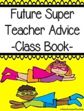 Future Super Teacher Class Book (Student Teacher Gift)
