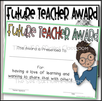 Future Teacher Awards (Superlatives) ~EDITABLE!