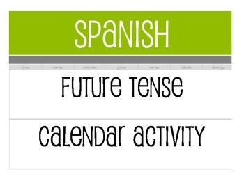 Spanish Future Tense Calendar Activity