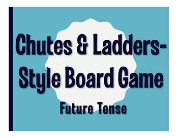Spanish Future Tense Chutes and Ladders-Style Game