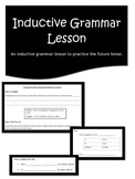 Future Tense Inductive Grammar Lesson