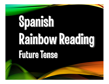 Spanish Future Tense Rainbow Reading