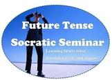 Future Tense Socratic Seminar Complete Unit
