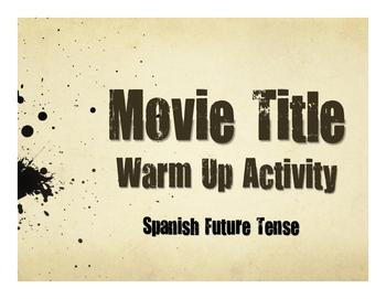 Spanish Future Tense Movie Titles
