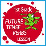 Future Tense Verbs Activities – 1st Grade Grammar Practice & Verbs Worksheets