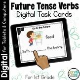 Future Tense Verbs: First Grade Digital Task Cards for Gra
