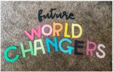 Future World Changers