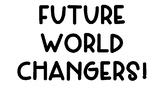 Future World Changers Bulletin Board/Door Decor