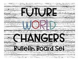 Future World Changers Bulletin Board Set