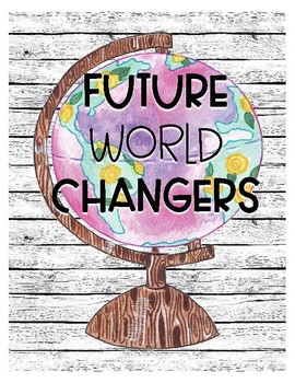 Future World Changers Motivational Posters