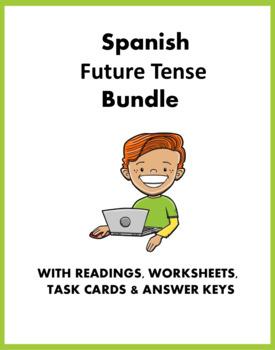 Future and Conditional Spanish Bundle ~ El futuro y condicional (3 Readings!)