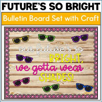 Future's So Bright Bulletin Board Activity