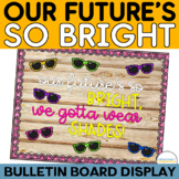 Back to School Future's So Bright Bulletin Board