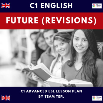 Futures - Revision C1 Advanced Lesson Plan For ESL
