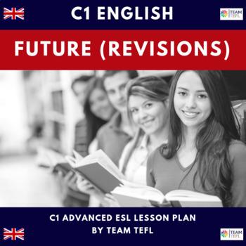 Futures - Revision C1 Advanced Lesson Plan For ESL