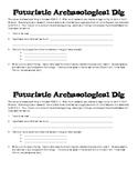 Futuristic Archeological Dig