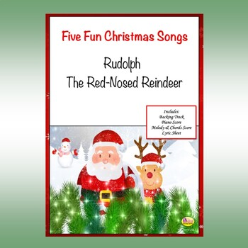 "Five Fun Christmas Songs ""RUDOLPH THE RED-NOSED REINDEER"""