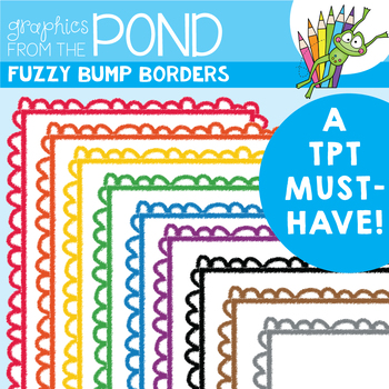 Borders - Fuzzy Bump Borders