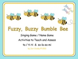 Fuzzy, Buzzy Bumble Bee - Singing Name Game, Rhythm and Pitch Activities - FREE