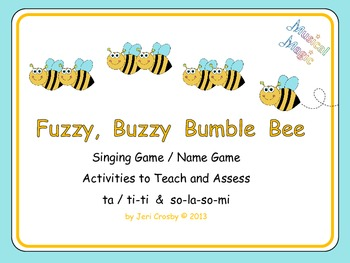 Fuzzy, Buzzy Bumble Bee - Singing Name Game, Rhythm and Pi