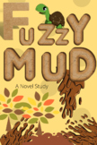 Fuzzy Mud Novel Study