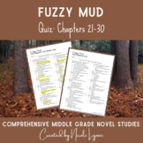 Fuzzy Mud Quiz Chapters 22-30