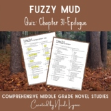 Fuzzy Mud Quiz Chapters 31-Epilogue
