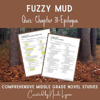 Fuzzy Mud Quiz Chapters 31-Epilogue